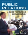 Public Relations: A Guide to Strategic Communication Cover Image