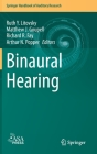 Binaural Hearing: With 93 Illustrations (Springer Handbook of Auditory Research #73) Cover Image