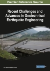 Recent Challenges and Advances in Geotechnical Earthquake Engineering Cover Image