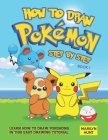 How to Draw Pokemon Step by Step Book 1: Learn How to Draw Pokemon In This Easy Drawing Tutorial Cover Image