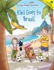 Kiki Goes to Brazil: Children's Picture Book Cover Image