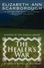 The Healer's War: A Fantasy Novel of Vietnam Cover Image