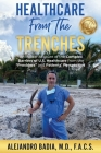 Healthcare from the Trenches: An Insider Account of the Complex Barriers of U.S. Healthcare from the Providers and Patients' Perspective Cover Image