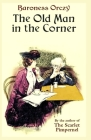 The Old Man in the Corner: Illustrated Cover Image