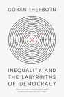 Inequality and the Labyrinths of Democracy Cover Image