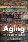 Aging: An Apprenticeship Cover Image