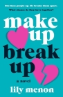 Make Up Break Up: A Novel Cover Image