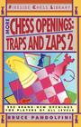 More Chess Openings: Traps and Zaps 2 Cover Image