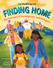 Finding Home: The Journey of Immigrants and Refugees Cover Image