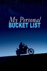 My Personal Bucket List: Let's go on an adventure Cover Image