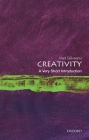 Creativity: A Very Short Introduction (Very Short Introductions) Cover Image