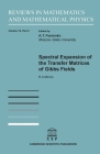 Spectral Expansion of the Transfer Matrices of Gibbs Fields (Reviews in Mathematics and Mathematical Physics) Cover Image