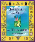 Journal to the Soul for Teenagers Cover Image