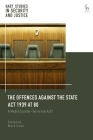 The Offences Against the State ACT 1939 at 80: A Model Counter-Terrorism Act? (Hart Studies in Security and Justice) Cover Image