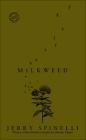 Milkweed (Readers Circle (Prebound)) Cover Image