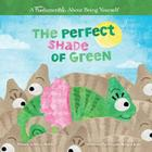 The Perfect Shade of Green Cover Image
