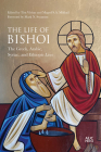 The Life of Bishoi: The Greek, Arabic, Syriac, and Ethiopic Lives Cover Image