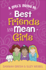A Girl's Guide to Best Friends and Mean Girls Cover Image