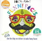 Forty Eight Funny Faces: Use the Cling-On Stickers to Make Funny Faces! Cover Image