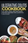 Ulcerative Colitis Cookbook: 40+ Soup, Pizza, and Side Dishes recipes designed for Ulcerative colitis diet Cover Image