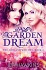 A Garden Dream Cover Image