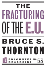 The Fracturing of the E.U. (Encounter Broadsides #53) Cover Image