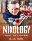 Mixology: