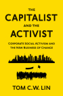 The Capitalist and the Activist: Corporate Social Activism and the New Business of Change Cover Image