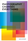 Photography Changes Everything Cover Image