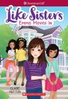 Emma Moves in (American Girl Like Sisters #1) Cover Image