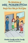 The Adventures of Mrs. Picklebottom: Four Terrific Train Tales for Tots & Tykes Cover Image