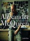 Alexander McQueen: The Life and the Legacy Cover Image