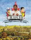Dominionball: Baseball Above the 49th Cover Image