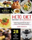 Keto Diet Instant Pot Cookbook: 1000 Days Of Keto For Your Instant Pot Pressure Cooker Cover Image