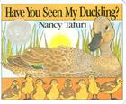 Have You Seen My Duckling? Board Book Cover Image