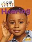Hearing (My Senses) Cover Image