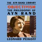 Objectivism Lib/E: The Philosophy of Ayn Rand Cover Image