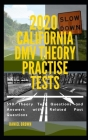 2020 California DMV Theory Practise Test: 390 Theory test Questions and Answers with Related Past Questions Cover Image