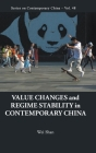 Value Changes and Regime Stability in Contemporary China Cover Image