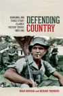 Defending Country: Aboriginal and Torres Strait Islander Military Service Since 1945 Cover Image