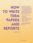 How to Write Term Papers and Reports Cover Image