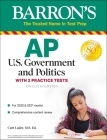 AP US Government and Politics: With 2 Practice Tests (Barron's Test Prep) Cover Image