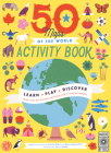 50 Maps of the World Activity Book: Learn - Play - Discover With over 50 stickers, puzzles, and a fold-out poster (The 50 States #8) Cover Image