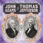 John Adams and Thomas Jefferson Cover Image