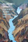 Yellowstone's Survival: A Call to Action for a New Conservation Story Cover Image