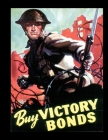 Buy Victory Bonds: FY 2022 Daily 15-Month Planner For American Patroits Cover Image