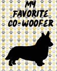 My Favorite Co-Woofer: Furry Co-Worker - Pet Owners - For Work At Home - Canine - Belton - Mane - Dog Lovers - Barrel Chest - Brindle - Paw-s Cover Image
