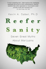 Reefer Sanity: Seven Great Myths About Marijuana Cover Image