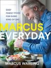 Marcus Everyday: Easy Family Food for Every Kind of Day Cover Image