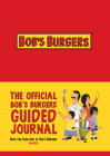 The Official Bob's Burgers Guided Journal Cover Image